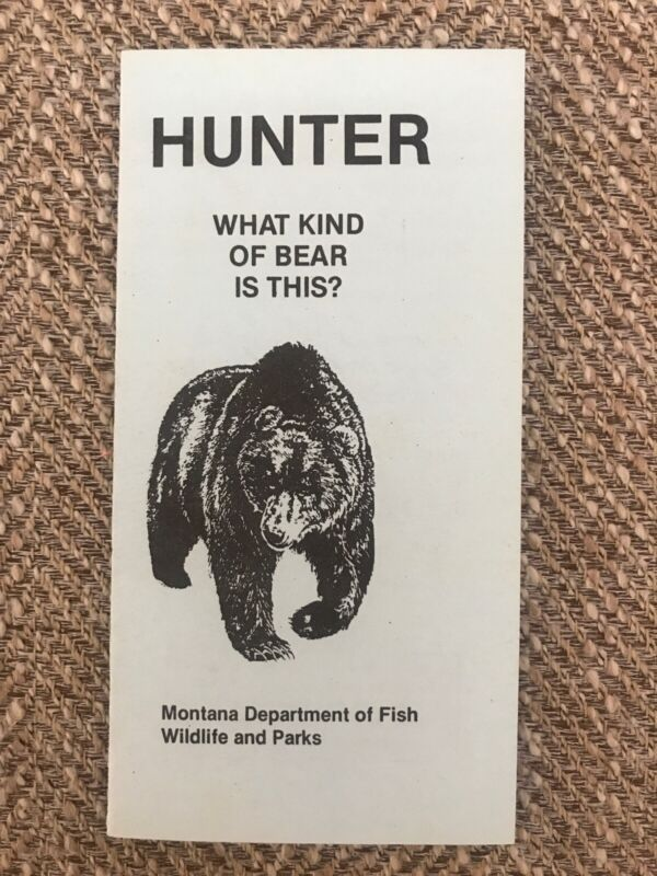 Vintage Brochure MONTANA DEPARTMENT OF FISH WILDLIFE & PARKS-WHAT KIND OF BEAR