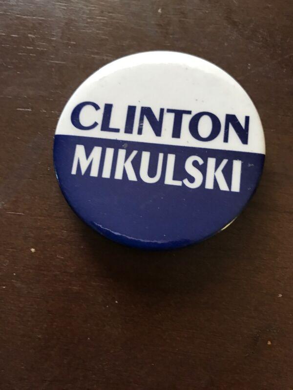Clinton Mikulski Presidential Political Campaign Button