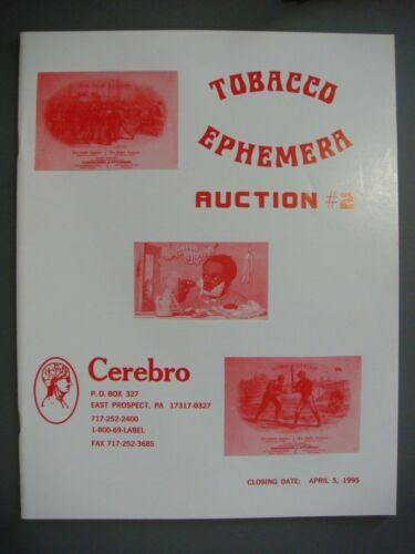 TOBACCO Ephemera Auction Catalogs - Cerebro Auction #2 through #7 (1995 - 1997)