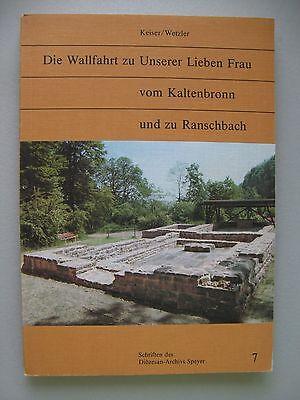 Wallfahrt zu Unserer Lieben Frau vom Kaltenbronn und zu Ranschbach Speyer 1984