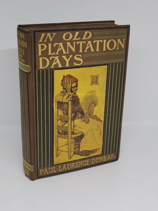 In Old Plantation Days Dodd, Mead NY 1903 Paul Dunbar