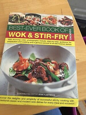 The Best Ever Book Of Wok And Stir