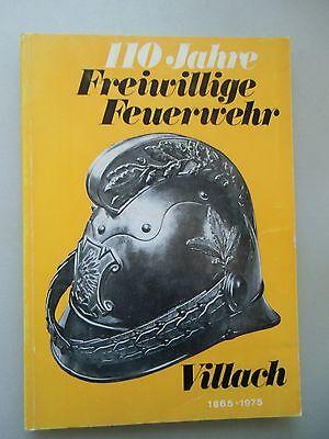 110 Jahre Freiwillige Feuerwehr Villach 1865-1975 Brandkatastrophen