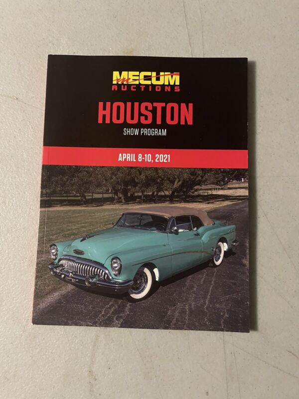 MECUM AUCTIONS 2021 HOUSTON CATALOG OF CARS FOR SALE PROGRAM FREE SHIPPING