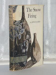 Joyce-Gard-The-Snow-Firing-1st-Edition-1967-HB-DJ