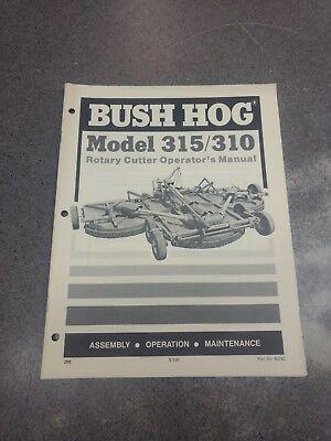 Bush Hog Model 315 310 Rotary Cutter Operators Manual 62742