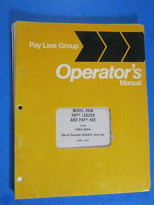 International 260a Loader Pay Hoe 1978 Operators Manual Maintenance