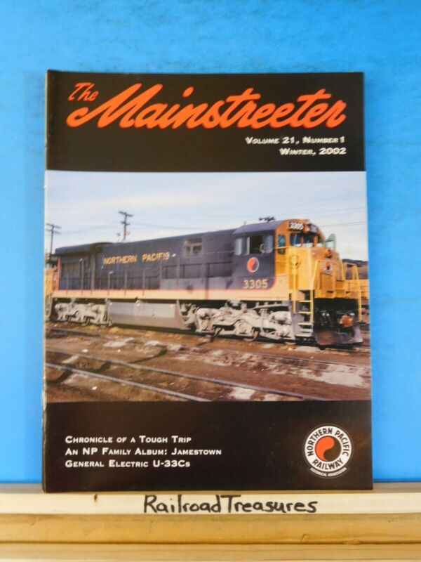 The Mainstreeter Northern Pacific Ry Historical Society Vol 21 #1 Winter 2002