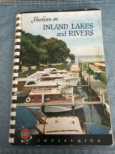 "VINTAGE 1956 NAUTICAL ""HARBORS on INLAND LAKES and RIVERS"" GULF CRUISEGIDE"
