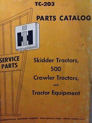 International IH 500 Crawler Tractor Parts Catalog Manual Skidder Dozer Loader