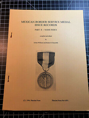 Mexican Border Service Medal Issue Records - Part II Name Index  lot 002
