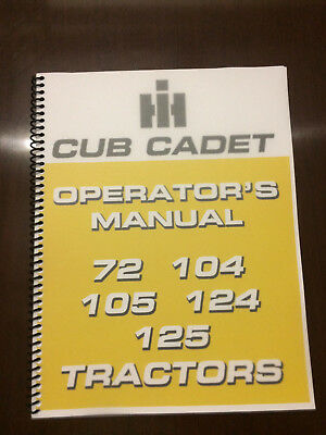 International Harvester Cub Cadet 72 104 105 124 125 Tractor Operators Manual