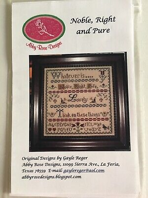 """Abby Rose Designs Cross Stitch Leaflet """"Noble Right and Pure"""" Beautiful Sampler Designer Rose Cross"""