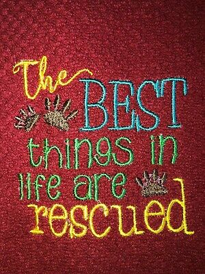 Embroidered Red Kitchen Hand Towel   The best things in life are rescued