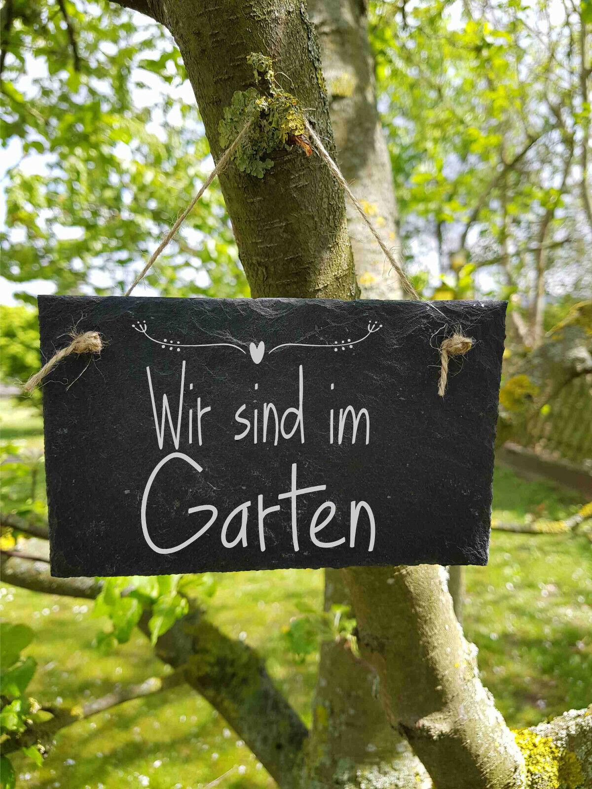 ST 159 - Wir sind im Garten Schild Schieferschild Schiefertafel Lasergravur