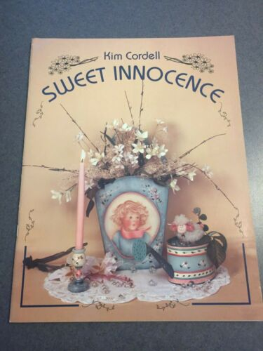 Sweet Innocence by Kim Cordell Tole Painting Folk Art Craft Pattern Paperback