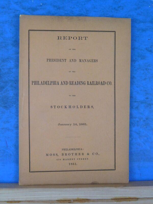 Philadelphia and Reading Railroad Co annual report 1860 November 30 President &