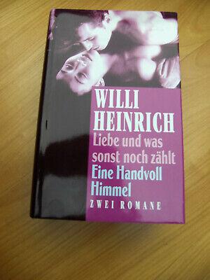 noch zählt / Eine Handvoll Himmel Willi Heinrich Zwei Romane (Was Eins Und Was Zwei)