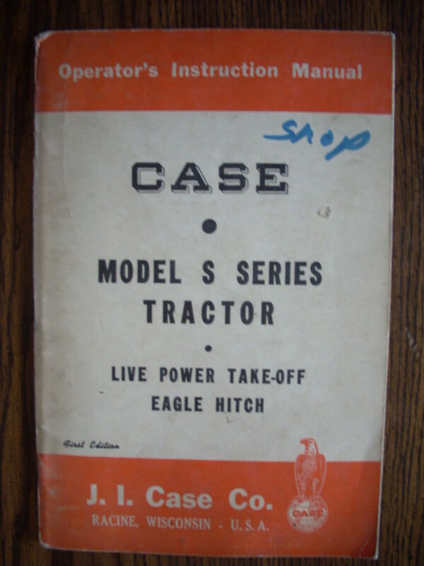 Case S Series Owners Manual