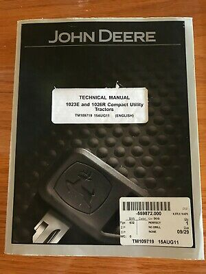 John Deere 1023e 1026r Utility Tractor Factory Technical Repair Manual Tm109719