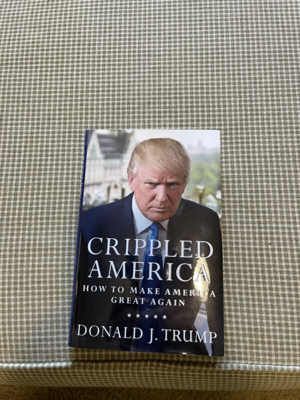 President Donald Trump Crippled America Signed Book #1324/10000  Limited Edition