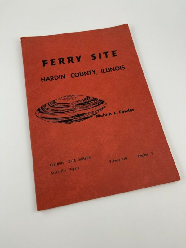 Ferry Site  Hardin County Illinois Mound Stone Tools ~ Archaic Site Bannerstones
