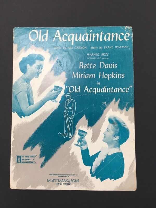 Vintage 1943 Old Acquaintances Bette Davis Sheet Music Miriam Hopkins Warner Bro