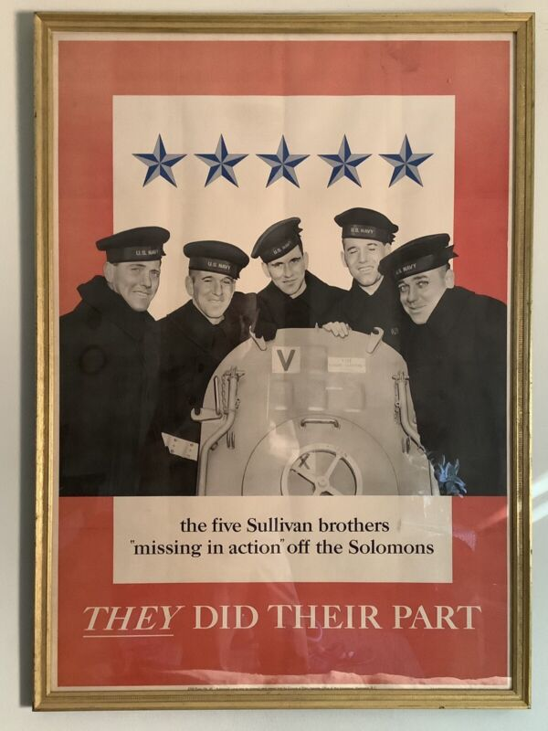THE FIVE SULLIVAN BROTHERS - THEY DID THEIR PART - WW2 Poster - Original Framed