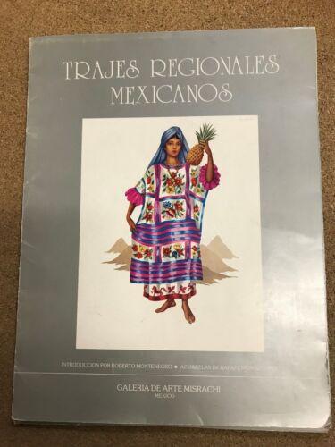 Trajes Regionales Mexicanos Portfolio of Costumes
