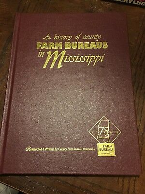 History Of County Farm Bureaus In Mississippi Hardcover