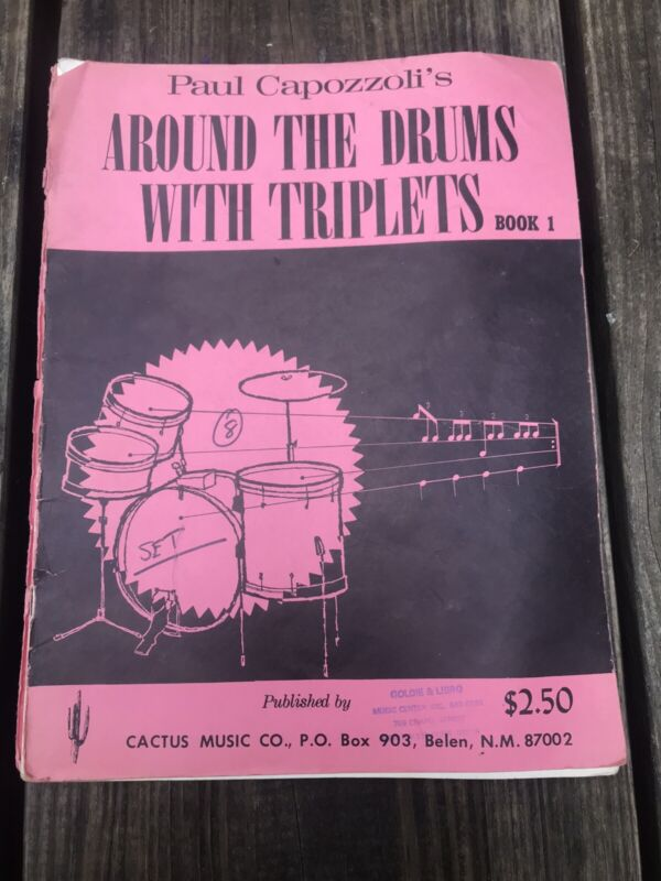 Paul Capozzoli's Around The Drums With Triplets Book 1 Vintage