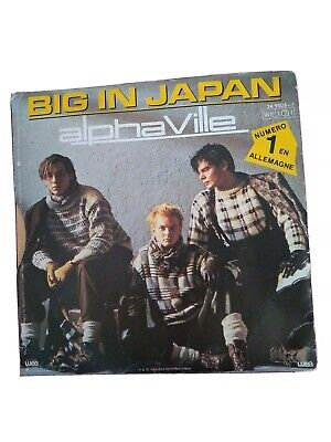 """BIG IN JAPAN"" ALPHAVILLE 7""  VINYL.  MADE IN FRANCE. 1984."
