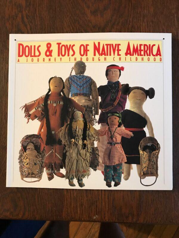 Dolls and Toys of Native America - Don & Debra McQuiston 1995 - New