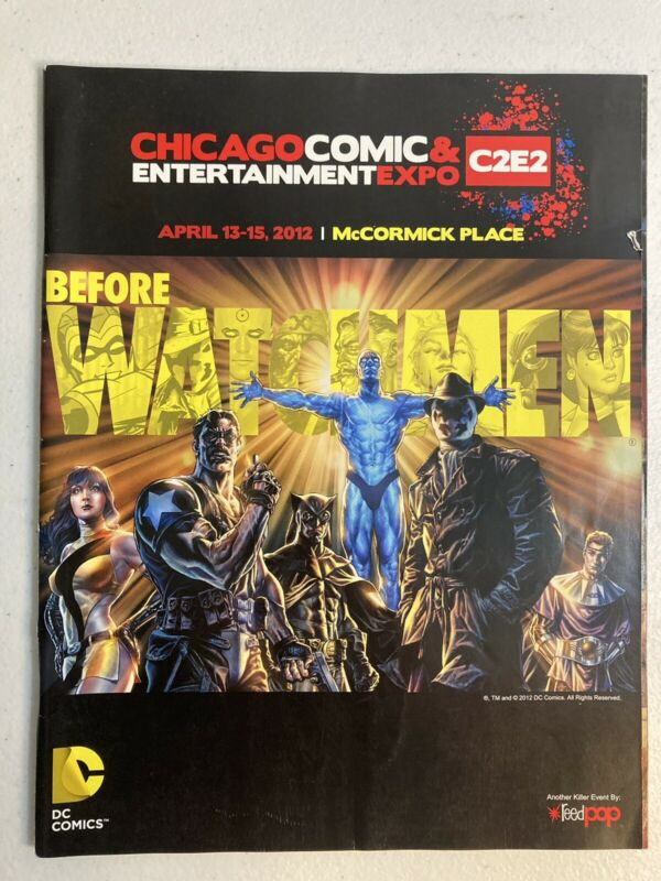 C2E2 2012 Chicago Comic Convention Program Before Watchmen Cover Reedpop