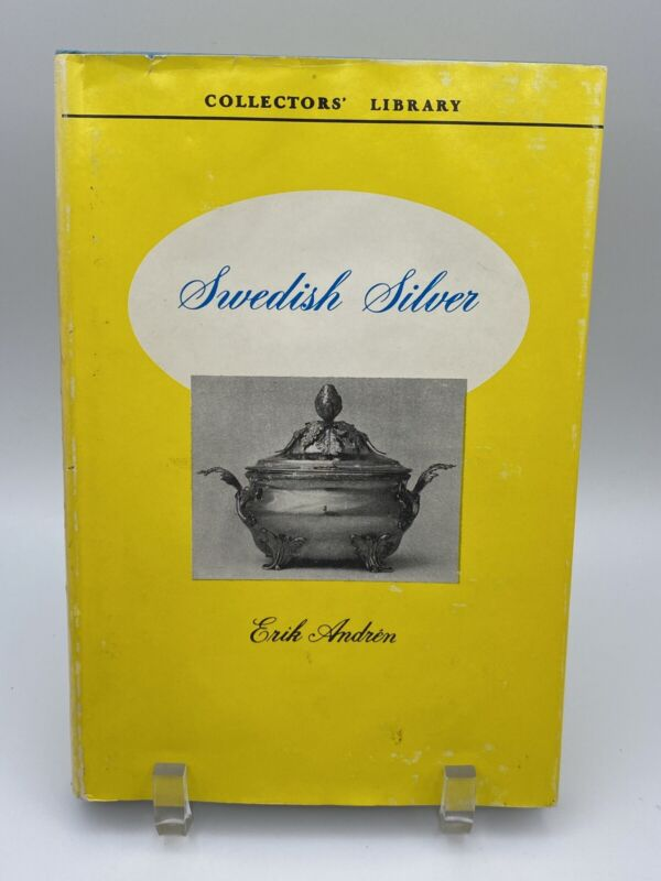 Swedish Silver by Erik Andren  Collectors Library Book 1950 Out of Print