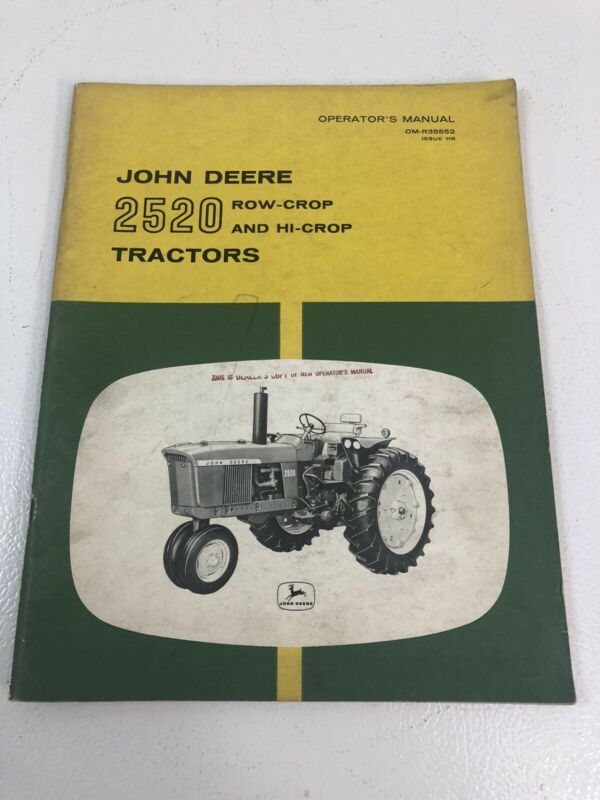 JOHN DEERE JD 2520 Row Crop & Hi Crop TRACTOR OPERATORS MANUAL