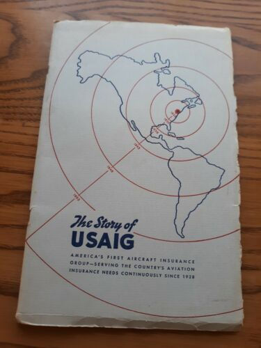 Vintage The Story of USAIG Aviation Insurance Booklet