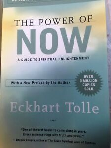 The Power of Now - A Guide to Spiritual Enlightenment