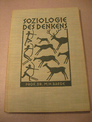 Prof.Dr.M.H.Baege von 1929.Das Vorwissenschaftliche Denken,Soziologie-Urvolk