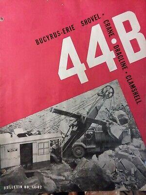 Bucyrus Erie 44-b Crane Excavator Cable Cat Shovel Color Sales Brochure Catalog
