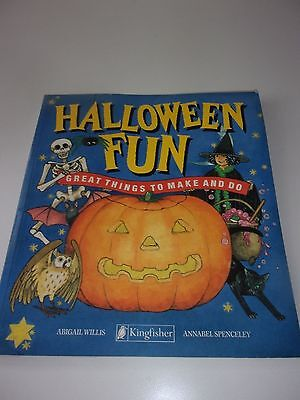 Halloween Fun Great Things to Make and Do Book by Abigail Willis