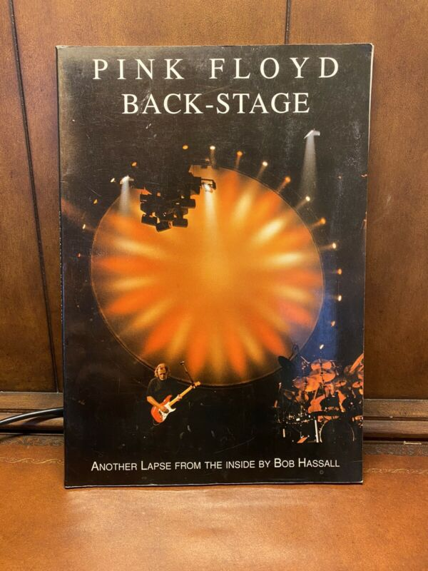 Pink Floyd Back-Stage Another Lapse From the Inside by Bob Hassall Limited Ed