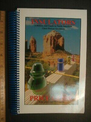 2007 N AMER. Glass Pintype Insulators History & Price Guide John Carol McDougald