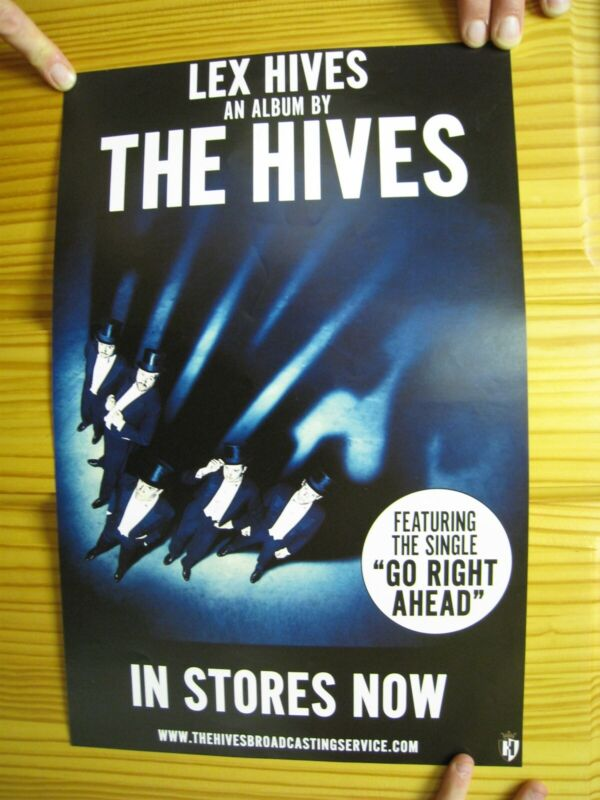 The Hives Poster Go Right Ahead Lex Hives Band Shot Tuxedos