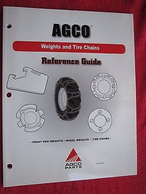 2007 Agco Tractor Front End Wheel Weights Tire Chains Reference Guide Manual