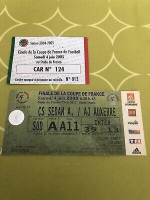 ticket Finale De la Coupe De France 2005 : CS SEDAN Ardennes - AJ AUXERRE