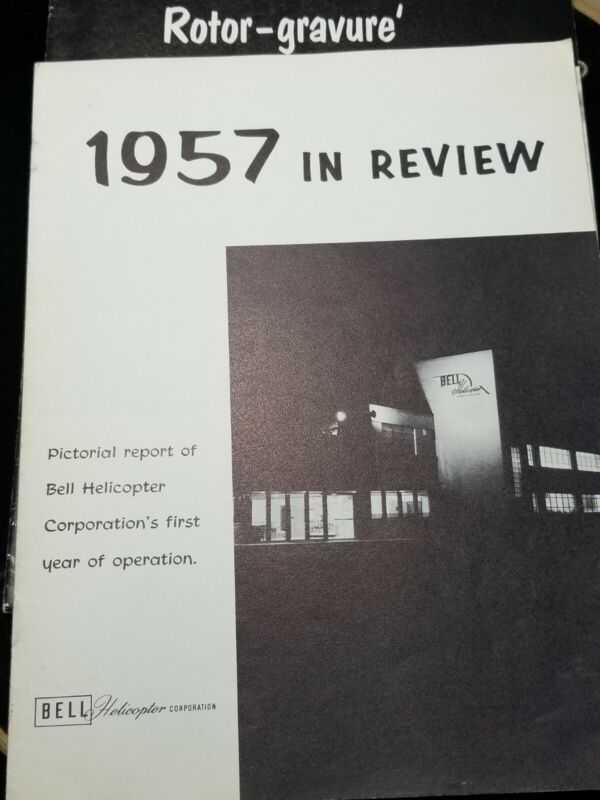 VINTAGE 1957 BELL HELICOPTER CORP. 1957 in review and rotor-gravure magazines