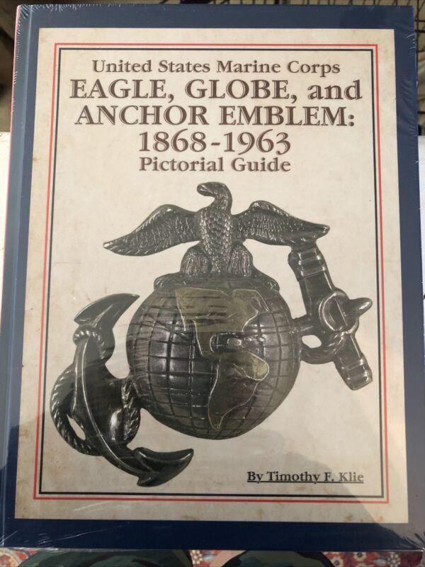 BENDER USMC EGA Book US MARINE CORPS EAGLE GLOBE & ANCHOR EMBLEM 1868 1963 NEW
