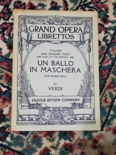 Antique: Un Ballo in Maschera (The Masked Ball), Verdi, Grand Opera Libretto