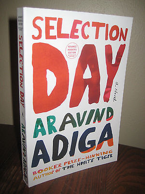 1st Edition SELECTION DAY Aravind Adiga ADVANCE Uncorrected Proof FIRST PRINTING
